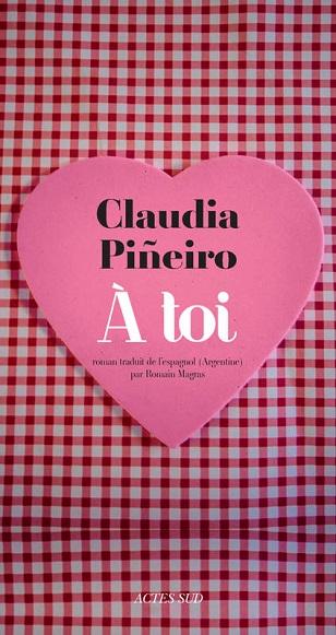 A toi de Claudia Piñeiro