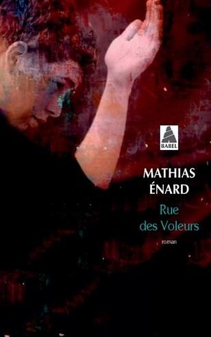 Rue des voleurs de Mathias Énard