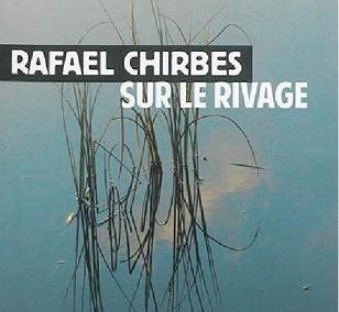 Sur le rivage de Rafael Chirbes