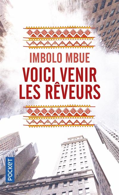 Voici venir les rêveurs de Imbolo Mbue