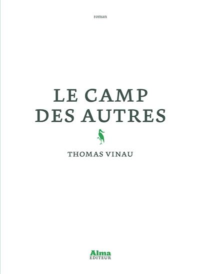 Le camp des autres de Thomas Vinau