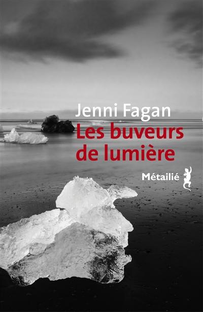 Les buveurs de lumières de Jenni Fagan