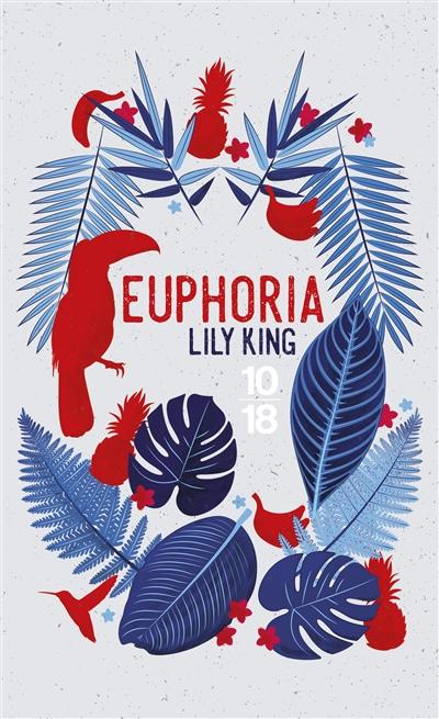 Euphoria de Lily King